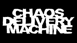 Chaos Delivery Machine-And Then There Were None (Hardline Entertainment)