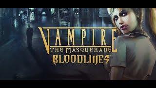 """Vampire: The Masquerade – Bloodlines #5: Добро пожаловать в """"фильм ужасов"""""""