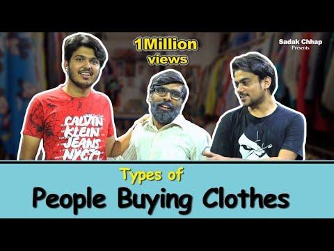 Types of People Buying Clothes | Sadak Chhap