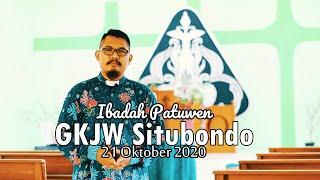 Ibadah Patuwen GKJW Situbondo || Memberikan yang Terbaik || 21 Oktober 2020
