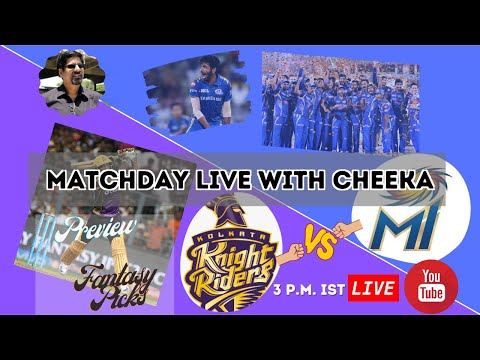 MATCHDAY LIVE WITH CHEEKA| KKR VS MI REVIEW, PREVIEW AND FANTASY PICKS|IPL 2020 MATCH 5