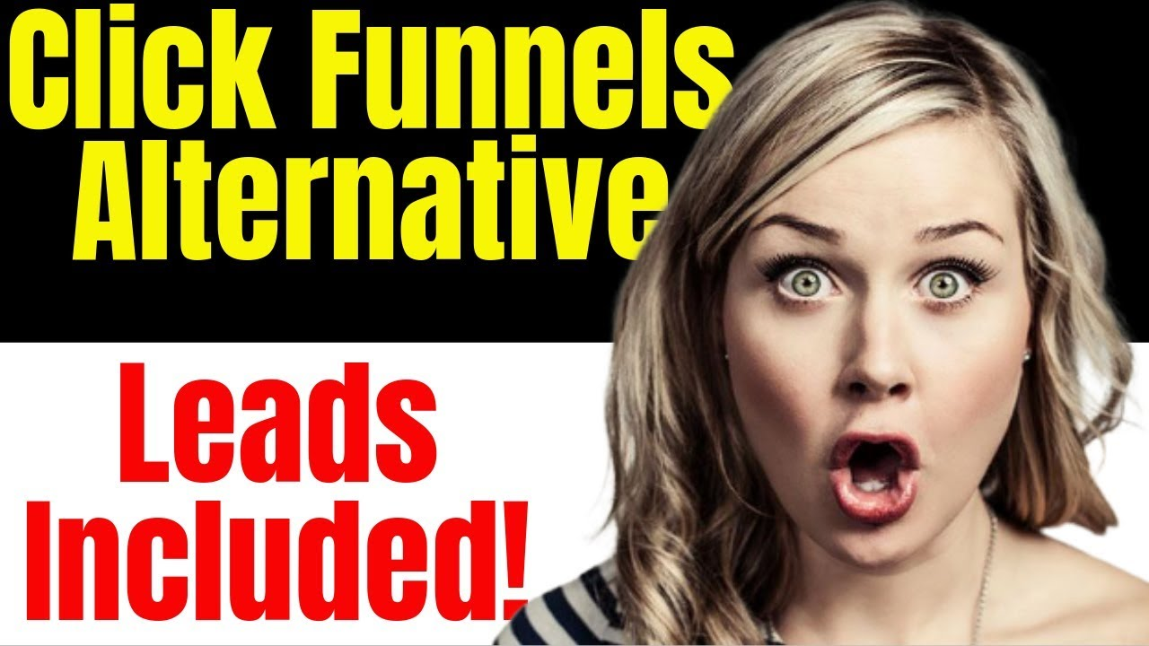Clickfunnels Alternatives | Clickfunnels Alternative - Leads Included!