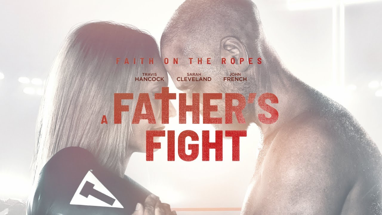 A Father's Fight (Trailer)