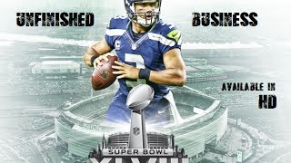 'Unfinished Business' Seattle Seahawks 2013-14 (FULL) Highlight Film