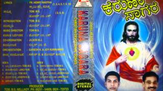 Video KARUNA SAGARA; KANNADA CHRISTIAN DEVOTIONAL SONGS ALBUM FROM; TOM MS download MP3, 3GP, MP4, WEBM, AVI, FLV Juli 2018