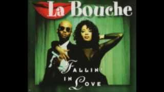 La Bouche - Fallin' in Love (Euro Mix - Extended Version)
