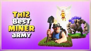 Th12 Best MINER Army= Golem+28 Miner+5 Healer | TH12 War Strategy #32 | COC 2018 |