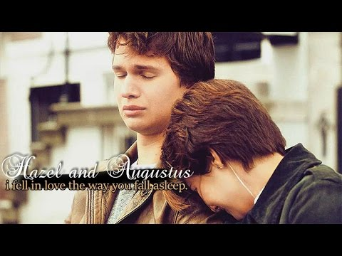hazel & gus (the fault in our stars) | i fell in love the way you fall asleep.