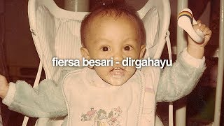FIERSA BESARI - Dirgahayu (official lyric video)