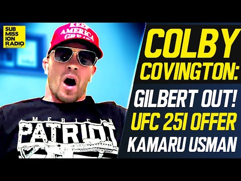 Ufc 251 Colby Covington On Gilbert Burns Withdrawal Offers To Fight Kamaru Usman Over Masvidal Youtube