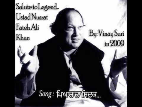 Pyaar Da Sidak - Ustad Nusrat Fateh Ali...