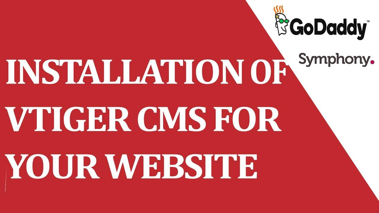 How to install VTIGER (CRM ) for your website ? (Hosting:godaddy com)