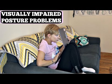 Visually Impaired Posture Problems