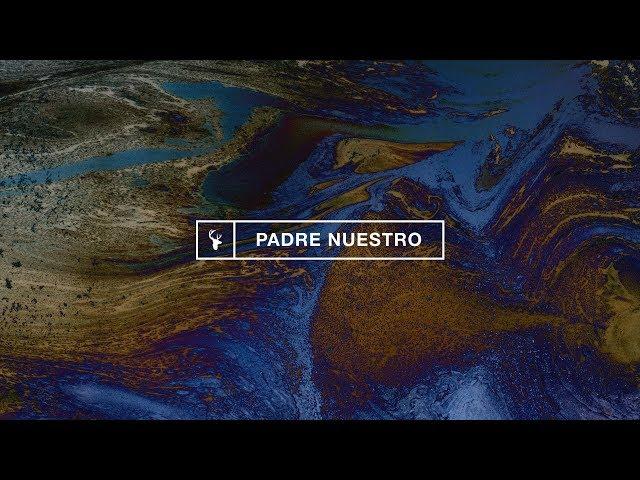 Padre Nuestro (Our Father) - Jenn Johnson feat. Marco Barrientos | Bethel Music En Espanol