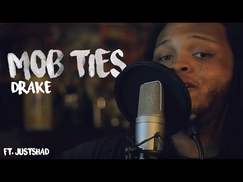 Drake ~ Mob Ties (Kid Travis Cover Feat. Just Shad)