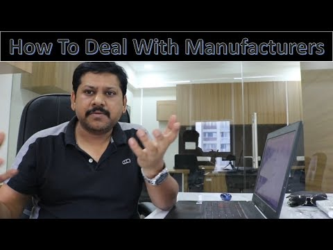 How To Deal With Manufacturers And Buy Products Directly From Them