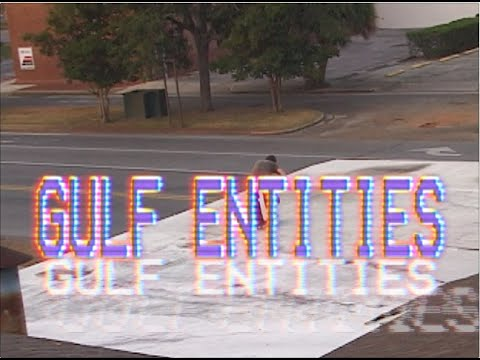 Gulf Entities - Full Video