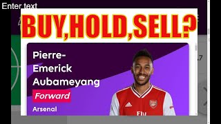 FPL: BUY, HOLD, SELL! | Fantasy Premier League 2019/20