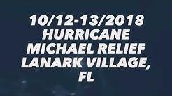 Hurricane Michael Relief Efforts in Lanark Village, Fl.