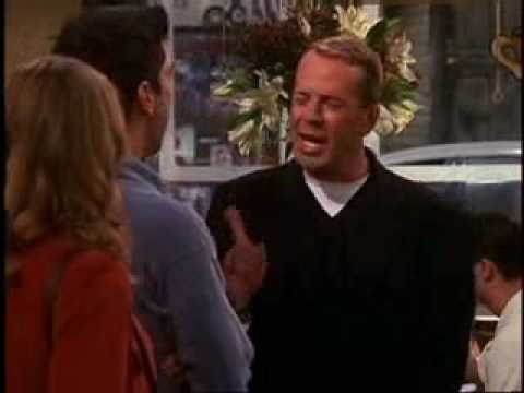 Bruce Willis meets Friends