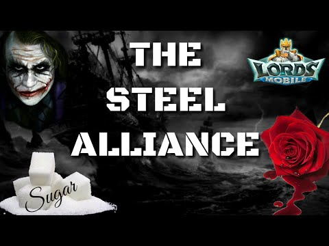 The Steel Alliance - Lords Mobile