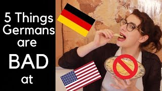5 Things Germans Are BAD At