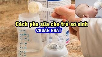 Pha sữa cho trẻ sơ sinh đúng cách - Những điều cần tránh khi pha sữa cho trẻ