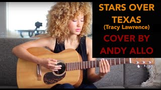 Andy Allo - Stars Over Texas - Tracy Lawrence Cover