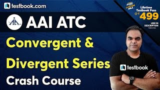 AAI ATC Maths Preparation | Convergent and Divergent Series | AAI ATC Crash Course by Atul Sir