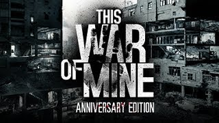 Hack de This War of Mine sin Cheat engine (En Español)