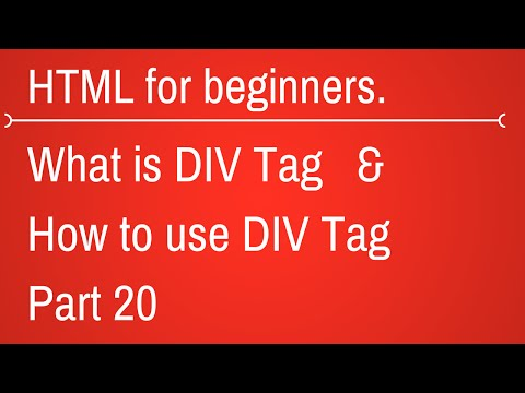 Div Tag In Html - HTML Tutorial For Beginners Part 20