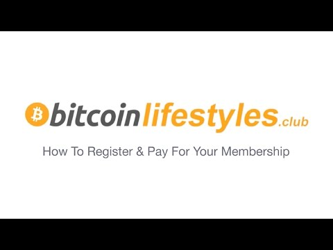 How To Register & Pay For Your Bitcoin Lifestyles Club Membership