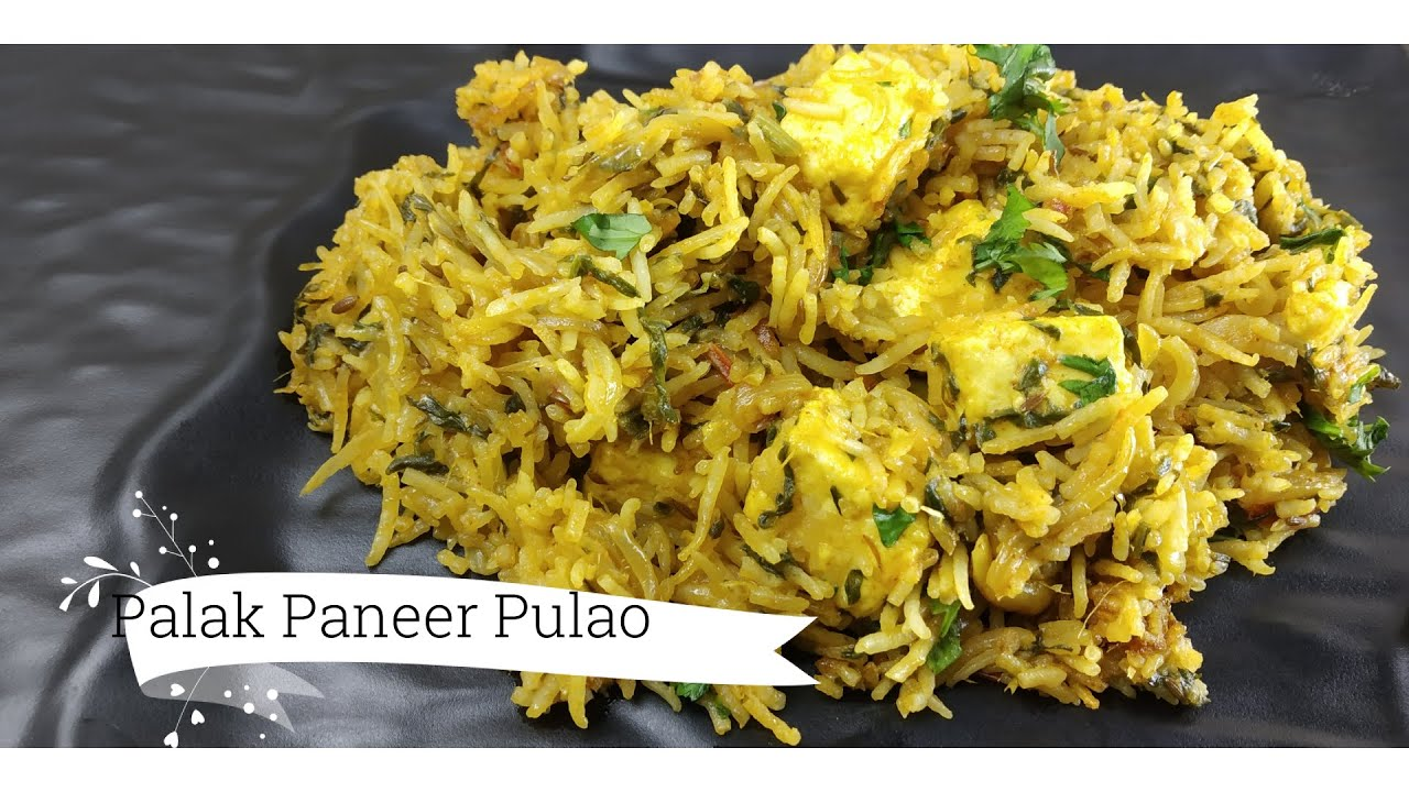 Palak Paneer Pulao, Easy Vegetable Pulao, Hotel Style Palak Paneer Pulao, Quick Lunch Box Recipe