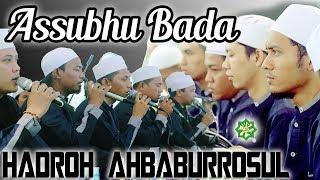 ASSUBHUBADA Hadroh Ahbaburrosul