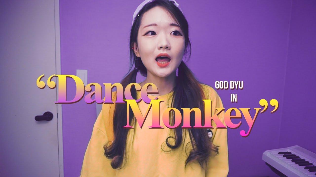 Tones and I - Dance Monkey (God Dyu Cover)
