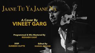 Tera Mujhse Hai Pehle ka Nata Koi | A Cover by Vineet Garg