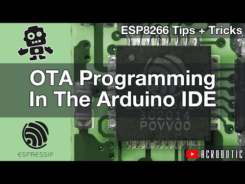 ESP8266 Programming Over The Air (OTA) Using Wi-Fi With Arduino IDE
