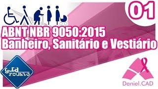 ABNT NBR 9050:2015   Banheiro, Sanitário e Vestiário