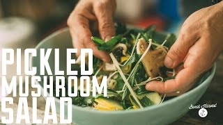 How To Make Raw Pickled Mushroom Salad