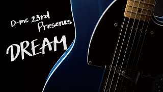 D-mc 23rd Presents『DREAM 』CM