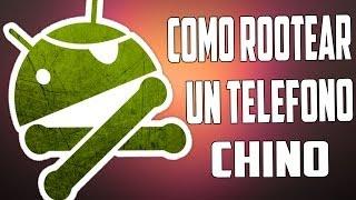 COMO ROOTEAR UN MOVIL CHINO O CUALQUIER TELÉFONO C