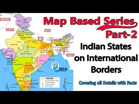 Map Series Part-2| Indian States on International Borders