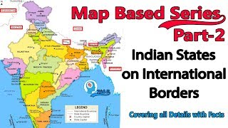 Map Series Part-2  Indian States on International Borders