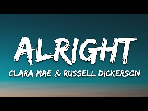 Clara Mae - Alright Feat Russell Dickerson
