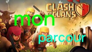 [Coc] Je vous Raconte mon parcours sur Clash Of Clans