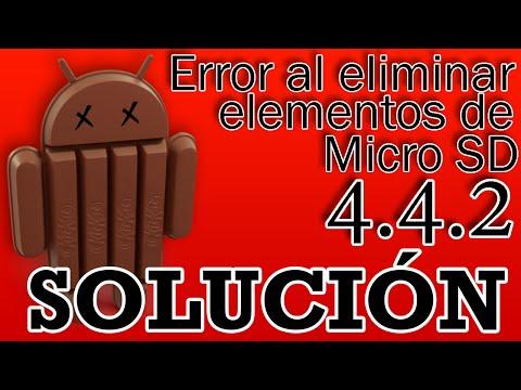 -SOLUCION-ERROR AL HACER CAMBIOS EN MICRO SD ANDROID 4.4.2