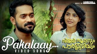 Vijay Superum Pournamiyum Video Song | Pakalaay | Asif Ali | Aishwarya Lekshmi | Jis Joy | Prince