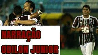 Fluminense 2 x 1 Friburguense Narração Odilon Junior - Super Rádio Tupi