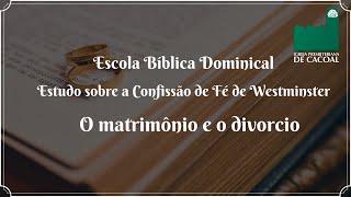 EBD - O matrimônio e o divorcio
