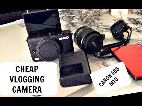 CANON EOS M10  UNBOXING /BUYING MY YOUTUBE EQUIPMENT ON A BUDGET